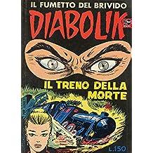 DIABOLIK (9): Il treno della morte (Italian Edition)