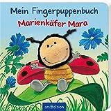 Mein Fingerpuppenbuch - Marienkäfer Mara (Fingerpuppenbücher)