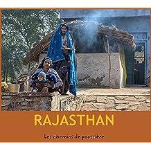 RAJASTHAN: par Les chemins de poussière
