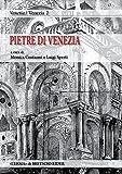 Le pietre di Venezia. Spolia in se, spolia in re. Atti del Convegno organizzato (Venezia)