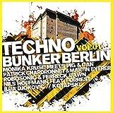 Techno Bunker Berlin Vol.1
