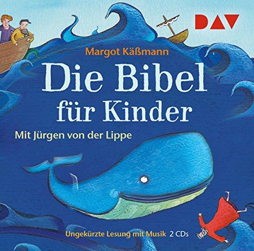 Die Bibel für Kinder (Sonderausgabe): Ungekürzte Lesung mit Musik mit Jürgen von der Lippe (Sonderausgabe, 2 CDs)