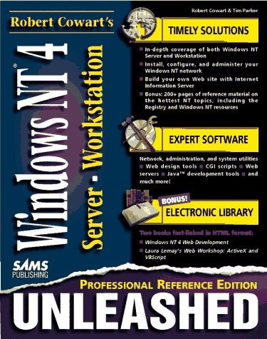 Bob Cowart's Windows NT 4.0 Unleashed: Professional Reference Edition by Robert Cowart (1996-12-06)