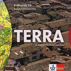 TERRA Erdkunde, Ausgabe Rheinland-Pfalz, Realschule, Neubearbeitung : 10. Schuljahr, 1 CD-ROM für Lehrerinnen und Lehrer Für Windows 95/98/NT/XP oder MacOS 8.6