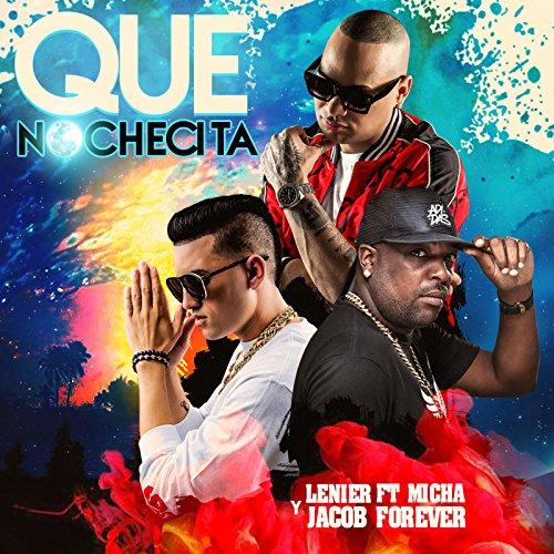 Que Nochecita (feat. El Micha ...