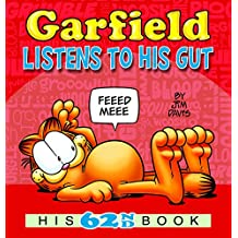 Garfield Listens to His Gut: His 62nd Book