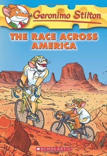 The Race Across America (Geronimo Stilton, No. 37) by Stilton, Geronimo (2009) Paperback