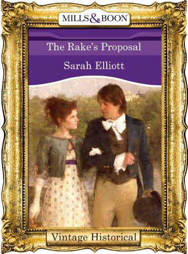 The Rake's Proposal (Mills & Boon Historical)