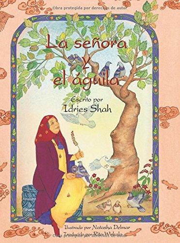 La señora y el águila por Idries Shah