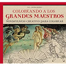 Coloreando a los grandes maestros/ Coloring the great masters (Arte Terapia)
