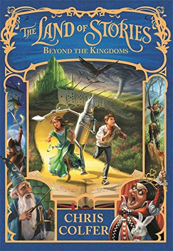The Land Of Stories 4. Beyond The Kingdoms