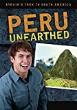 Stevie's Trek to South America: Peru Unearthed by Stephen Pettit