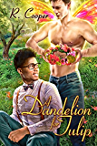 A Dandelion for Tulip (Being(s) in Love Book 6) (English Edition)