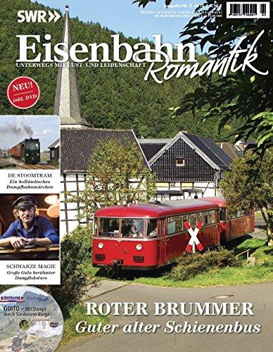Eisenbahn Romantik Magazin - Unterwegs mit Lust und Leidenschaft - Roter Brummer - Guter alter...