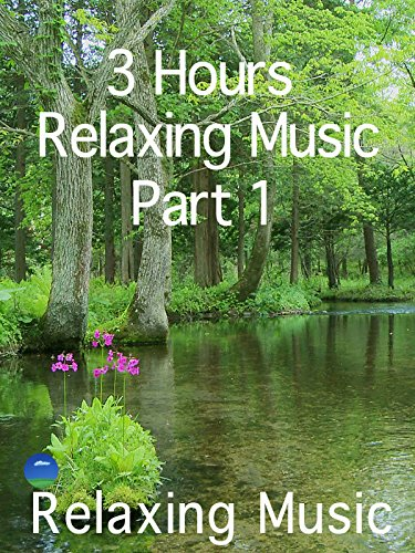 relaxing-music-3-hourspart-1for-relaxing
