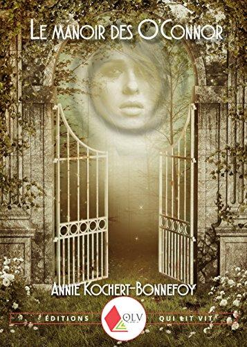 Le Manoir des O'Connor d'Annie Kochert-Bonnefoy PDF Books