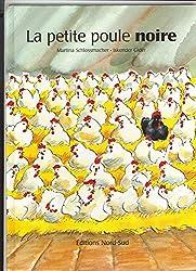 La Petite Poule Noire (grand album)