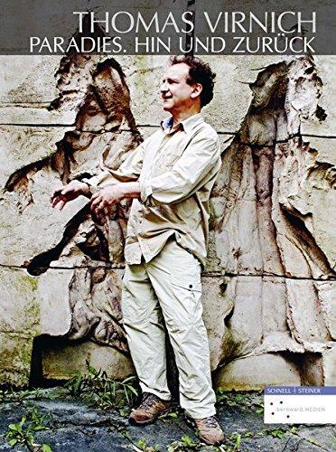 Thomas Virnich: Paradies. Hin Und Zuruck