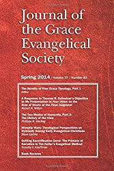 Journal of the Grace Evangelical Society (Spring 2014) by Kenneth Yates (2014-07-25)