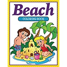 Beach Coloring Book: Coloring Books for Kids