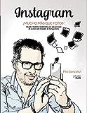 Instagram. Mucho más que fotos (Photoclub)