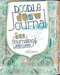 Doodle, Draw, Journal: An Art Journaling Workbook (Art Journal Workbook)