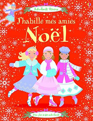 J HABILLE MES AMIES NOEL par Catriona Clarke