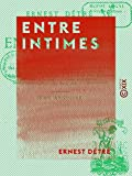 Entre intimes - Contes parisiens (French Edition)