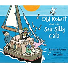 Old Robert and the Sea-Silly Cats