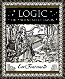 Logic: The Ancient Art of Reason (Wooden Books)