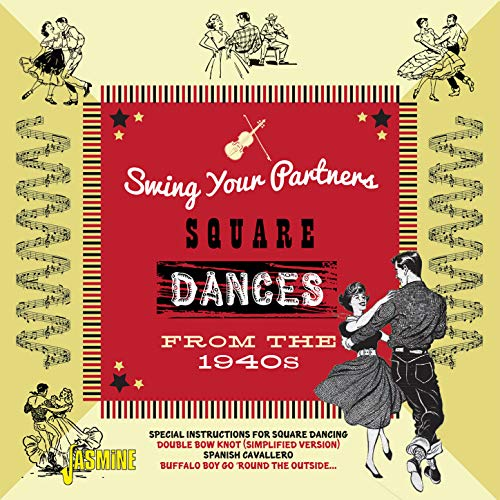 Swing Your Partners (Square Dances From the 1940s) Square Dance Swing