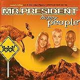 Mr. President - Happy People