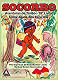 SOCORRO: Aventuras de Timbó (Portuguese Edition)