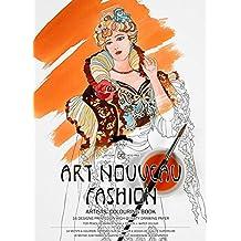 Art Nouveau Fashion: Artists' Colouring Book
