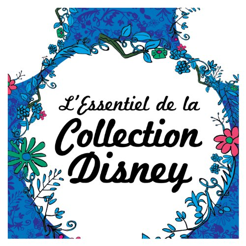 L'Essentiel De La Collection Disney