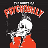 Roots of Psychobilly [Leather Edition]
