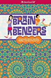 Brain Benders: Crosswords, Mazes, Searches, Riddles, and More Puzzle Fun! (American Girl) by Darcie Johnston (2014-08-28)