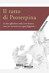 Il ratto di Proserpina Formato Kindle