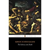 The Sickness Unto Death: A Christian Psychological Exposition of Edification and Awakening by Anti-Climacus (Penguin Classics