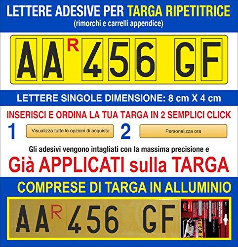 Grafilandia Targa ripetitrice per rimorchi e carrelli appendice, corredata di Lettere e Numeri Adesivi Personalizzati - Lettere e Numeri già applicati sulla Targa