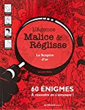 L'agence Malice & Réglisse : Le sceptre d'or : 60 énigmes à résoudre en s'amusant...