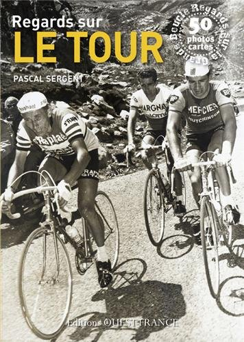 REGARDS SUR LE TOUR