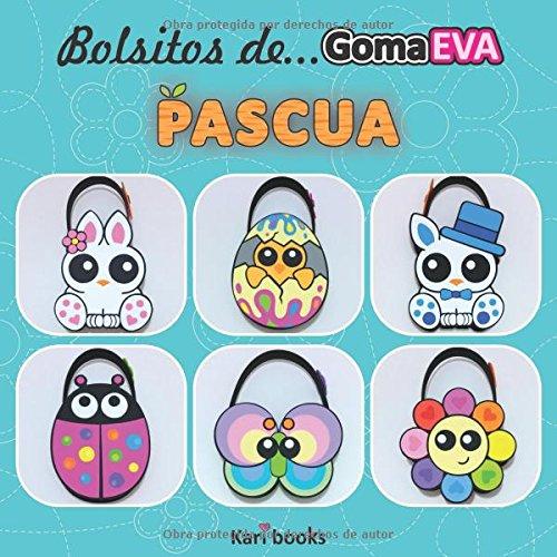 Bolsitos de goma EVA: Pascua