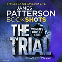 The Trial: BookShots (A Women's Murder Club Thriller, Band 1)