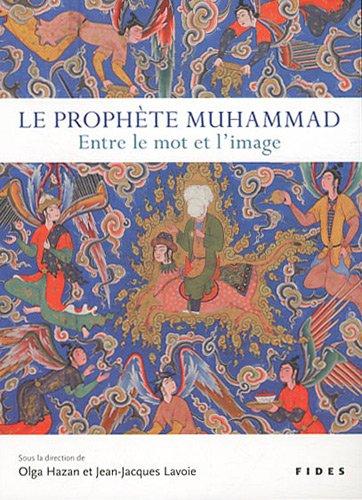 Le prophète Muhammad : entre le mot et l'image