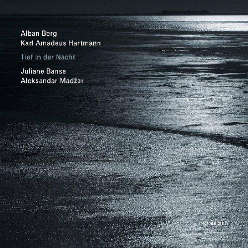 Berg / Hartmann - Tief in der Nacht (Lieders)