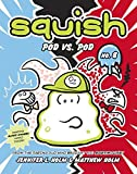Best Random House Books for Young Readers Books Of Augusts - Squish #8: Pod vs. Pod by Jennifer L Review
