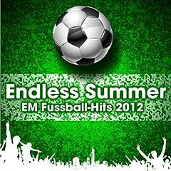 Endless Summer - EM Fussball-Hits 2012