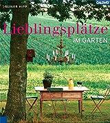 Lieblingsplätze: Ideen für die schönsten Orte im Garten