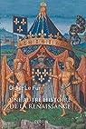 Une autre histoire de la Renaissance par Didier Le Fur